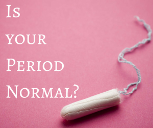 Is your Period Normal_